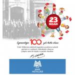 Ulusal Egemenlik ve Çocuk Bayramımızın 100. yılı kutlu olsun.
